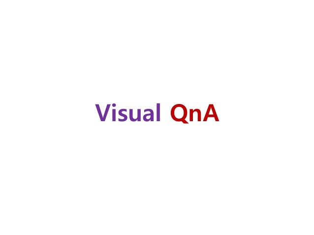 VQA: Dataset and Problem definition 162 VQA dataset - Example Q: How many dogs are seen? Q: What animal is this? Q: What c...