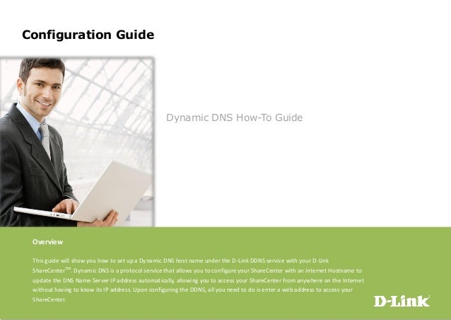 Configuration GuideDynamic DNS How-To GuideOverviewThis guide will show you how to set up a Dynamic DNS host name under th...