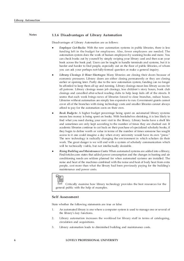 LOVELY PROFESSIONAL UNIVERSITY 7 Unit 1: Library Automation: An Overview Notes1.2 Need and Purpose of Library Automation E...