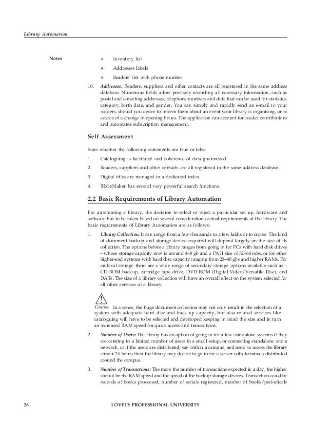 LOVELY PROFESSIONAL UNIVERSITY 27 Unit 2: Functions and Requirements of Library Automation Notesissued, reminders to borro...