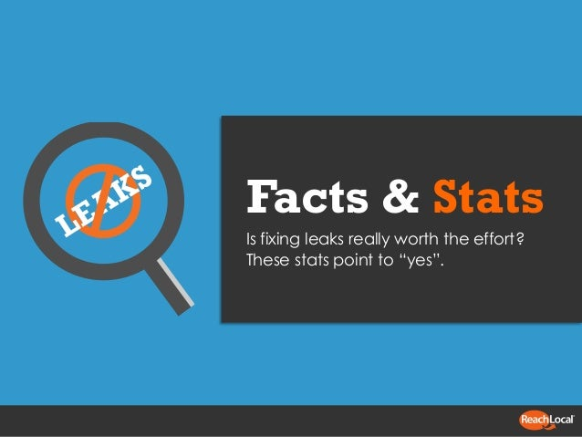 """Facts & Stats Is fixing leaks really worth the effort? These stats point to """"yes""""."""