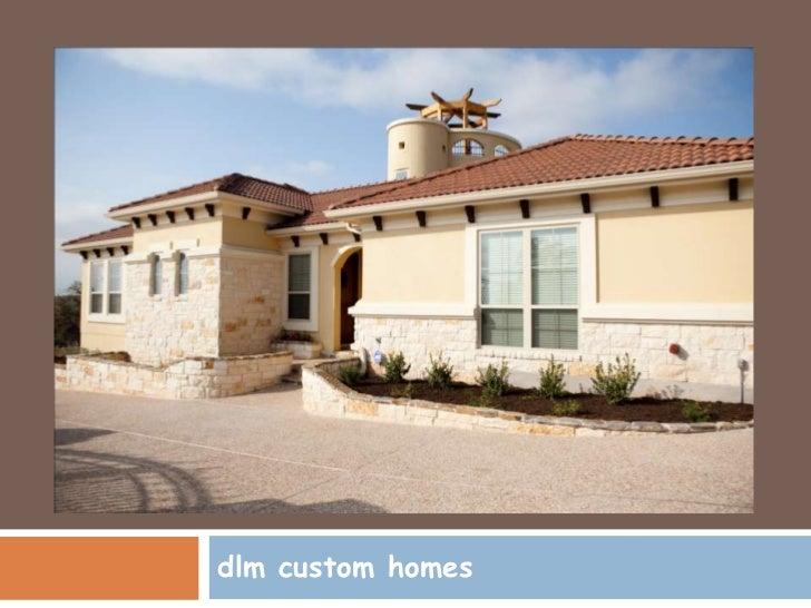 dlm custom homes<br />