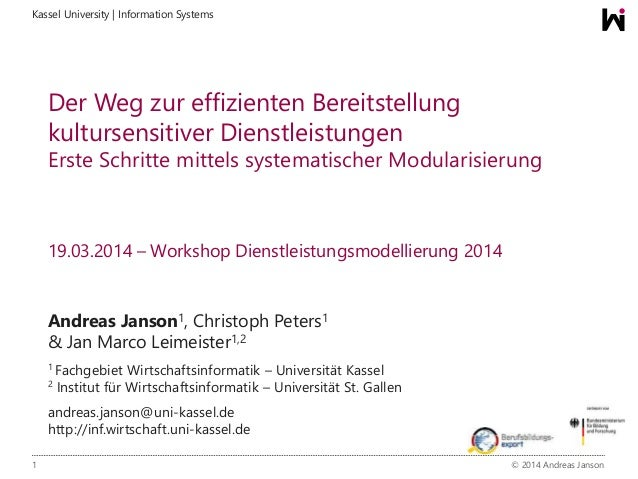 1 © 2014 Andreas Janson Kassel University | Information Systems Der Weg zur effizienten Bereitstellung kultursensitiver Di...