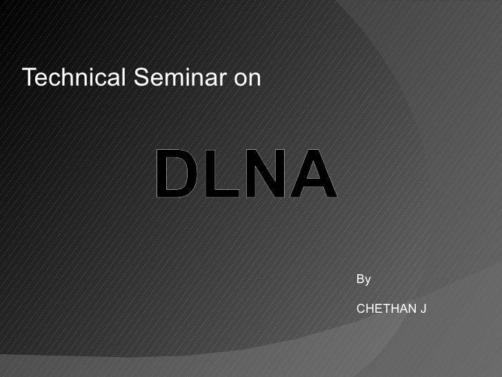 Technical Seminar on By CHETHAN J