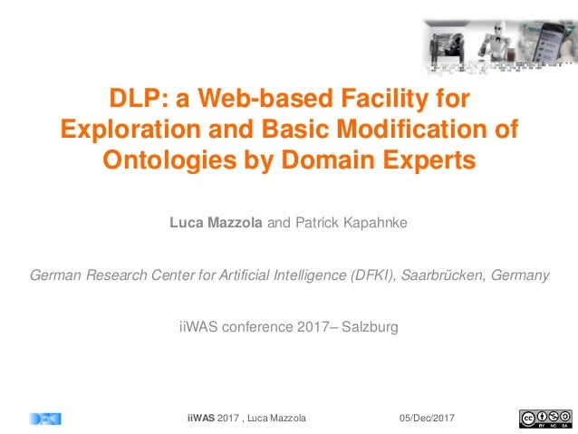 DLP: a Web-based Facility for Exploration and Basic Modification of Ontologies by Domain Experts Luca Mazzola and Patrick ...