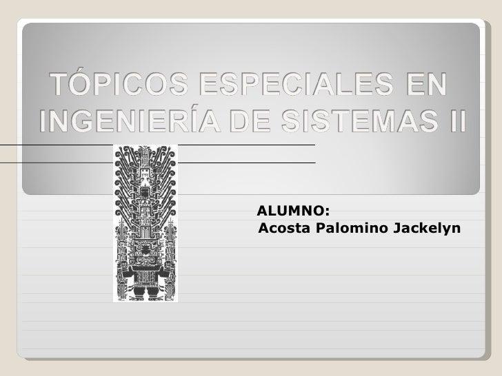 ALUMNO:  Acosta Palomino Jackelyn