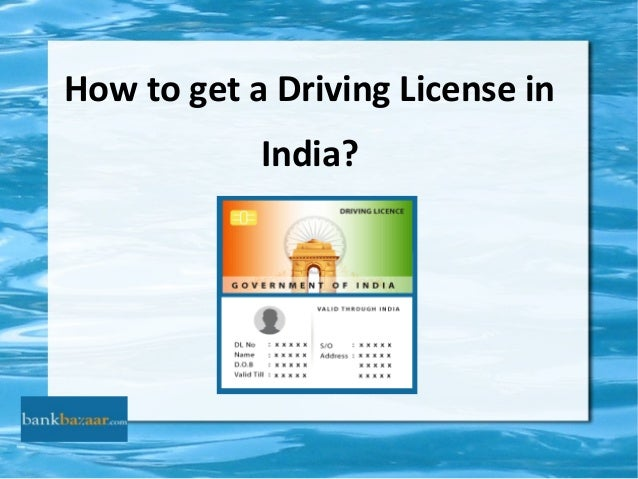 How to get a Driving License in India?