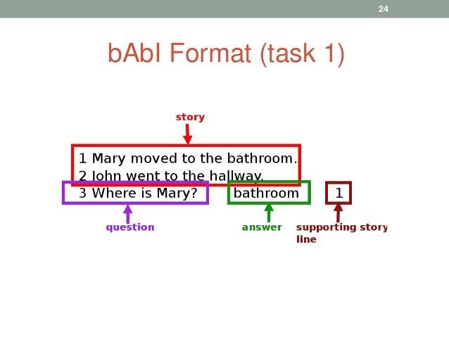 bAbI Format (task 1) 24