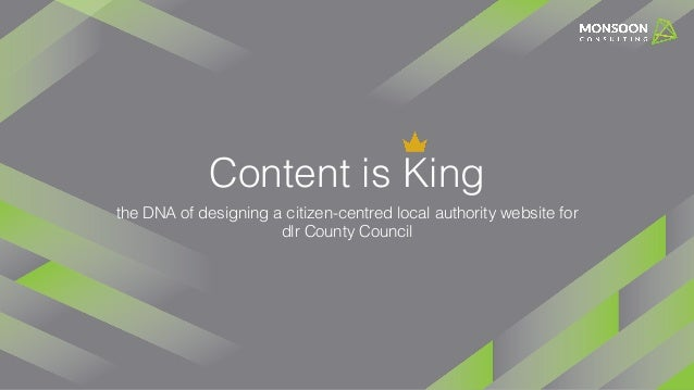 Content is King the DNA of designing a citizen-centred local authority website for dlr County Council