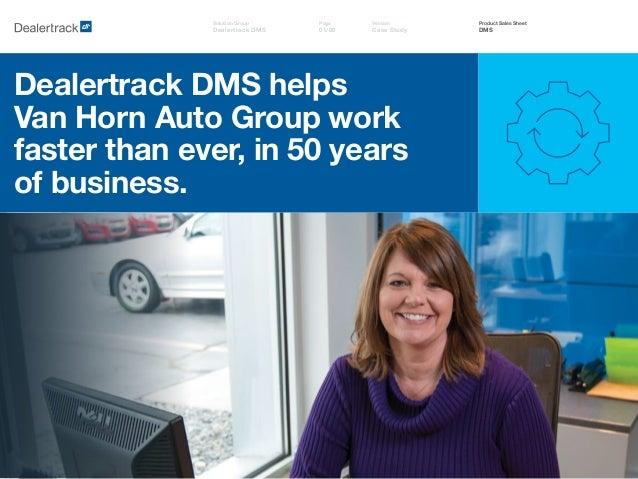 Van Horn Auto >> Dealertrack Dms Helps Van Horn Auto Group Work Faster Than