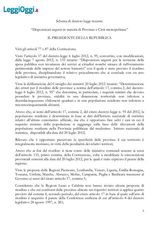 """1Schema di decreto legge recante:""""Disposizioni urgenti in materia di Province e Città metropolitane""""IL PRESIDENTE DELLA RE..."""