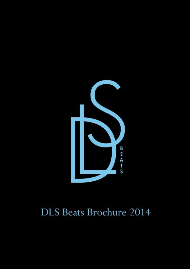 DLS Beats  2014  Contents 1.  About DLS Beats ...............................................................................