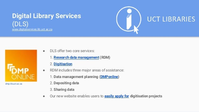Digital Library Services (DLS) @ UCT Libraries Slide 2