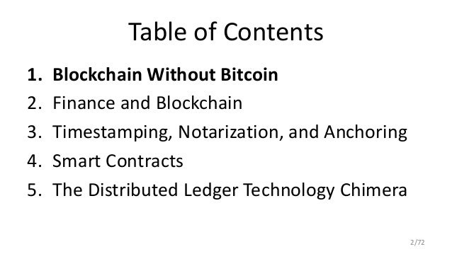 2 Table Of Contents 1 Blockchain Without Bitcoin