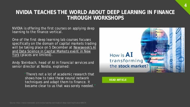 NVIDIA TEACHES THE WORLD ABOUT DEEP LEARNING IN FINANCE THROUGH WORKSHOPS NVIDIA is offering the first courses on applying...