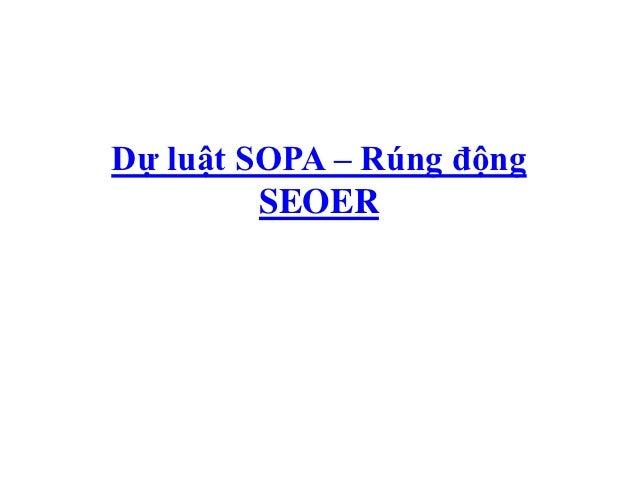 Dự luật SOPA – Rúng động         SEOER