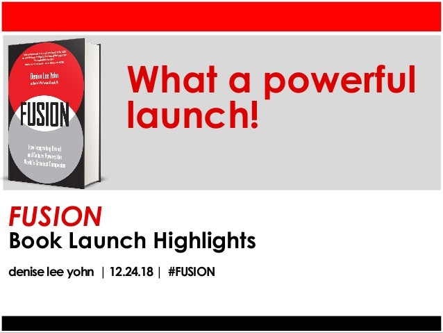 FUSION Book Launch Highlights denise lee yohn | 12.24.18 | #FUSION What a powerful launch!