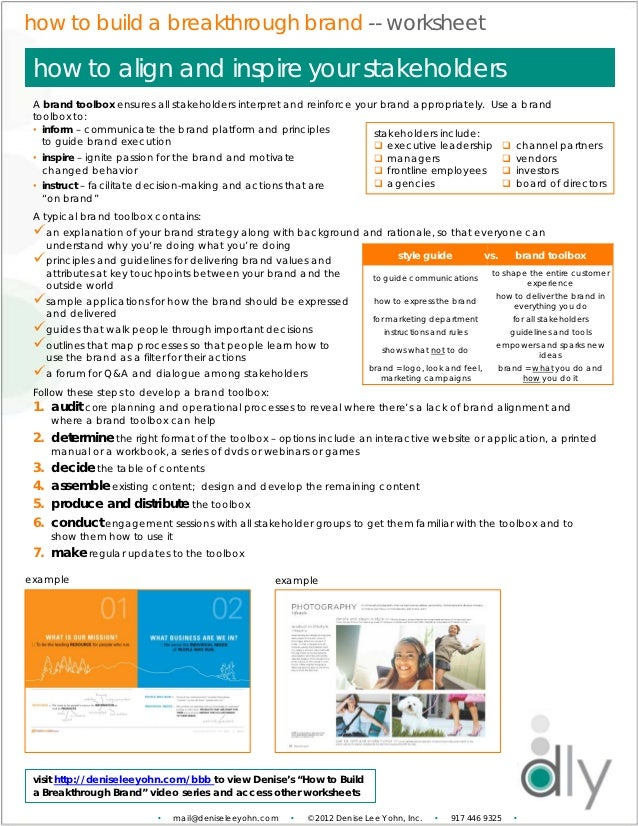 how to build a breakthrough brand -- worksheet how to align and inspire your stakeholders A brand toolbox ensures all stak...