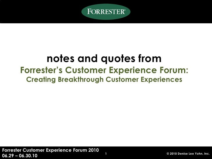 DLYohn notes & quotes from Forrester Customer Experience Forum 2010