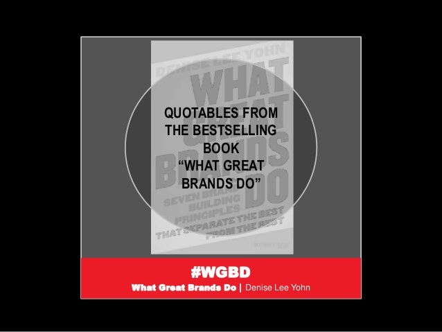 """#WGBD What Great Brands Do 