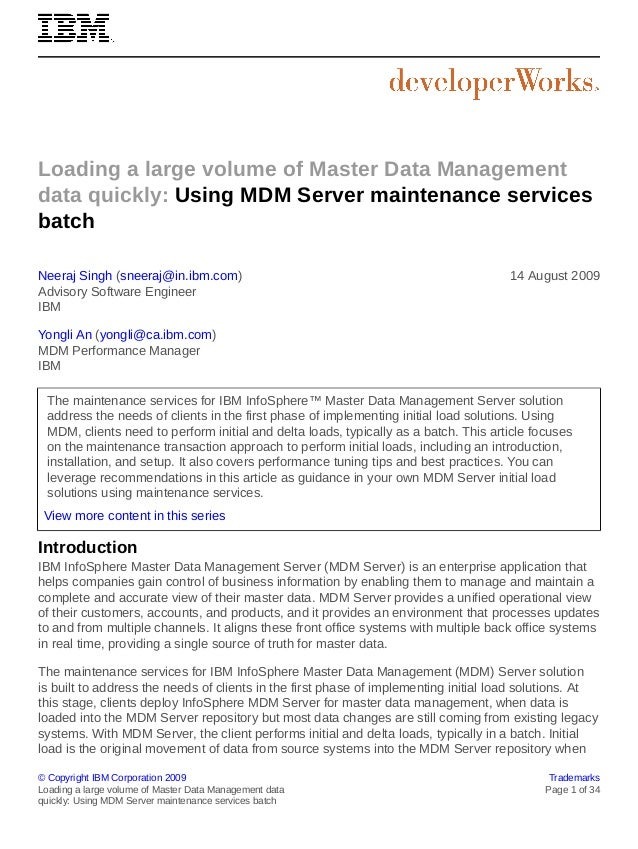 Loading a large volume of Master Data Management data quickly: Using MDM Server maintenance services batch Neeraj Singh (s...
