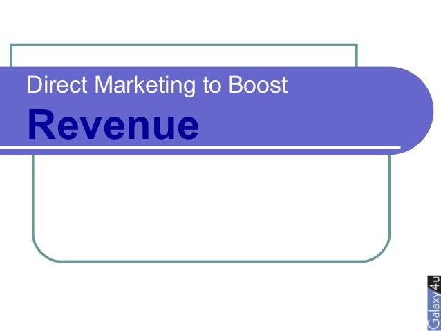 Direct Marketing to Boost Revenue