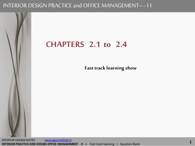 INTERIOR DESIGN PRACTICE and OFFICE MANAGEMENT II Show 21 to 24