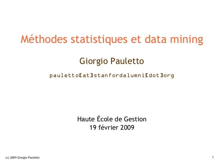 Méthodes statistiques et data mining                                    Giorgio Pauletto                            paulet...