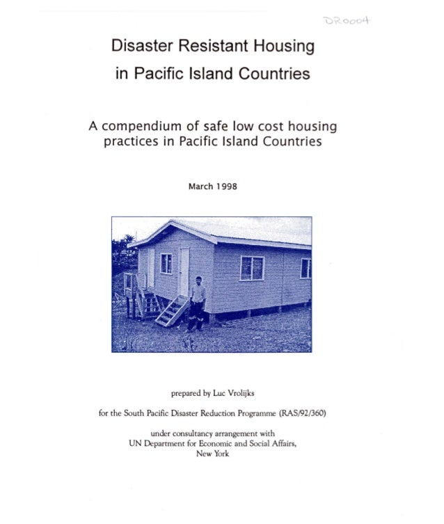 """u """"'-uuv, Disaster Resistant Housing in Pacific Island Countries A compendium of safe low cost housing practices in Pacifi..."""