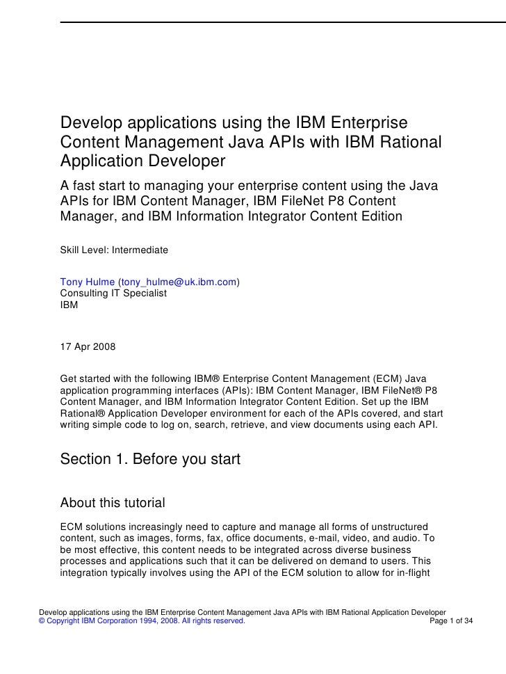 Develop applications using the IBM Enterprise      Content Management Java APIs with IBM Rational      Application Develop...