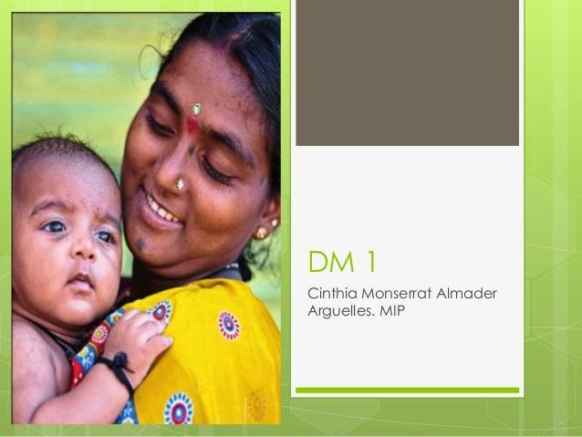 DM 1 Cinthia Monserrat Almader Arguelles. MIP