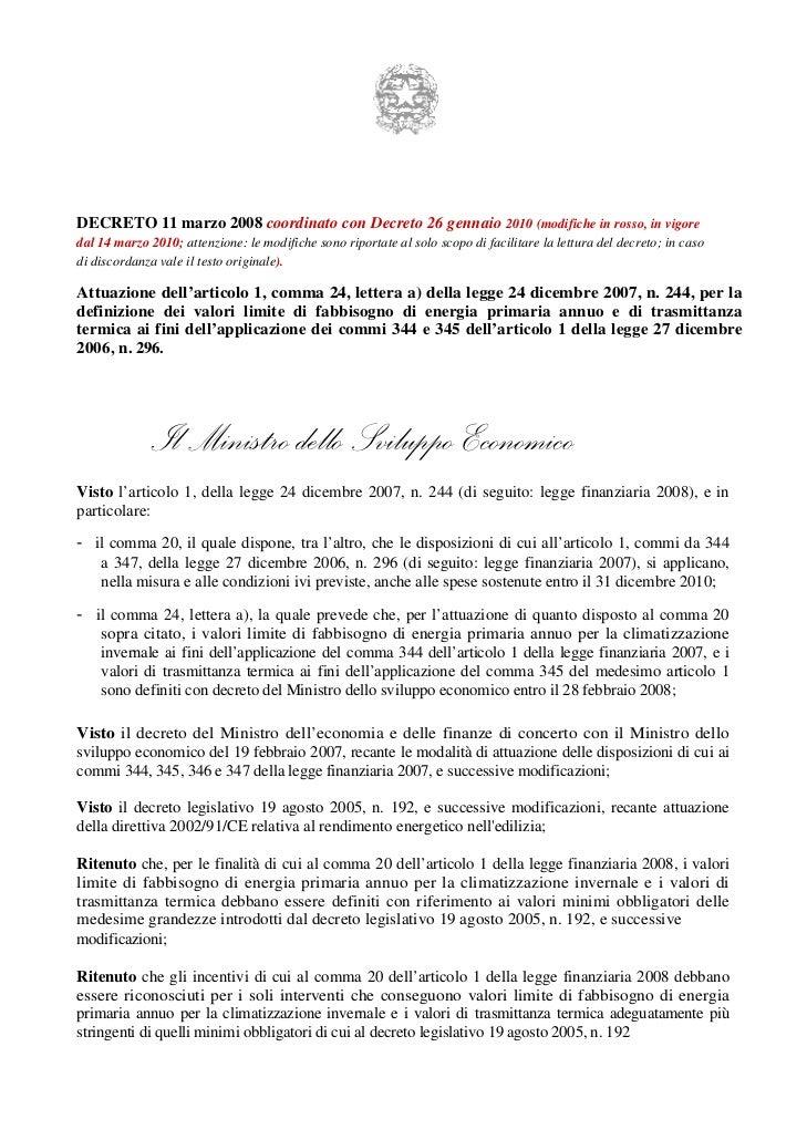 DECRETO 11 marzo 2008 coordinato con Decreto 26 gennaio 2010 (modifiche in rosso, in vigoredal 14 marzo 2010; attenzione: ...