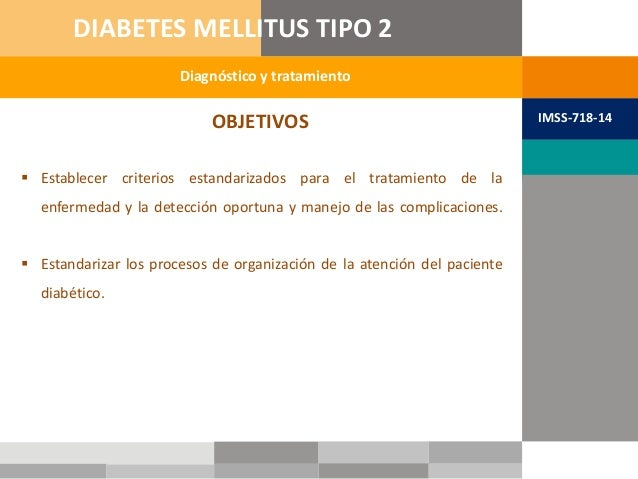 OBJETIVOS  Establecer criterios estandarizados para el tratamiento de la enfermedad y la detección oportuna y manejo de l...