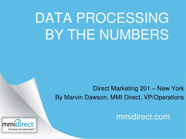 DM 201- MMI Direct - Data Processing by the Numbers