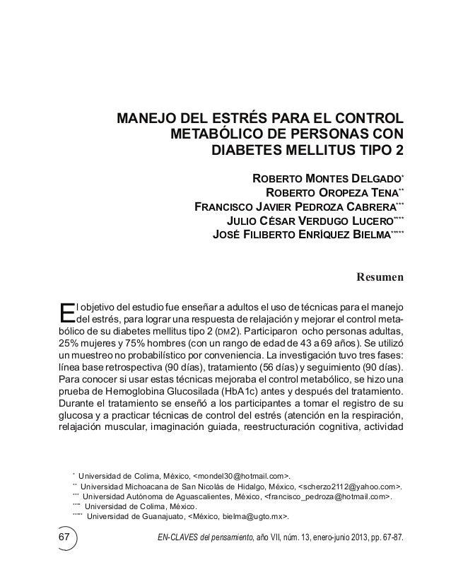En-claves del pensamiento, año VII, núm. 13, enero-junio 2013, pp. 67-87.67 MANEJO DEL ESTRÉS PARA EL CONTROL METABÓLICO D...