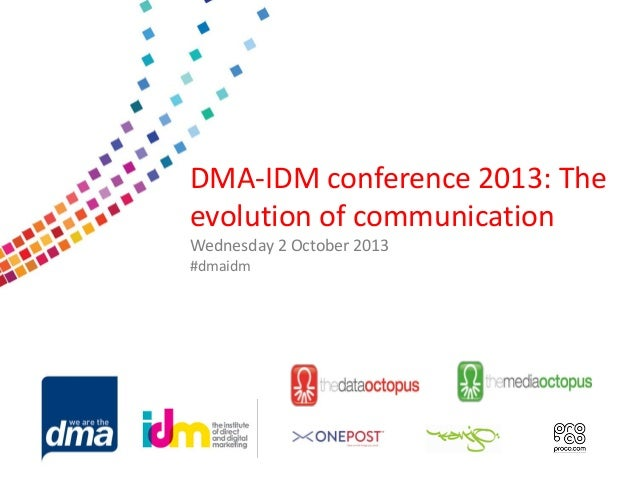 Data protection 2013 Friday 8 February #dmadata Supported by DMA-IDM conference 2013: The evolution of communication Wedne...