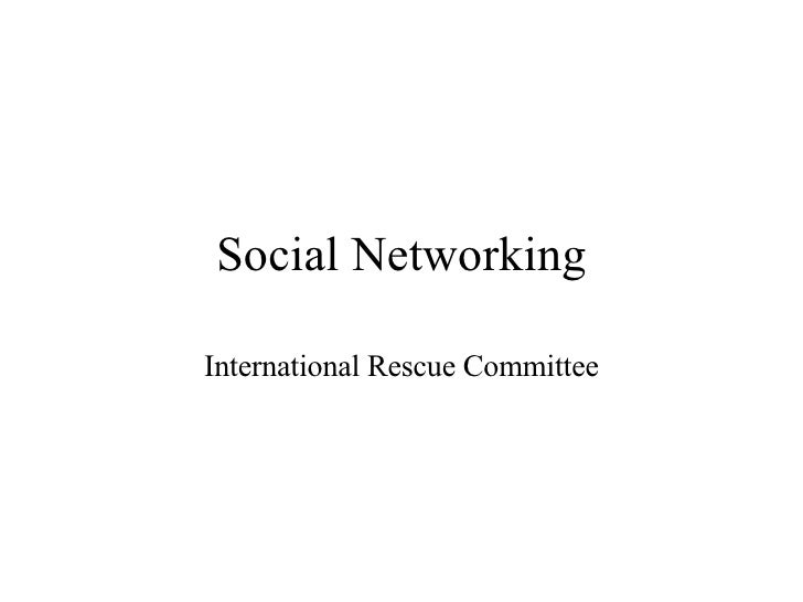 Social Networking International Rescue Committee