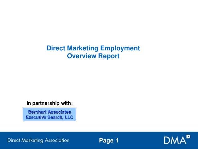 Direct Marketing Employment                Overview ReportIn partnership with: Bernhart AssociatesExecutive Search, LLC   ...