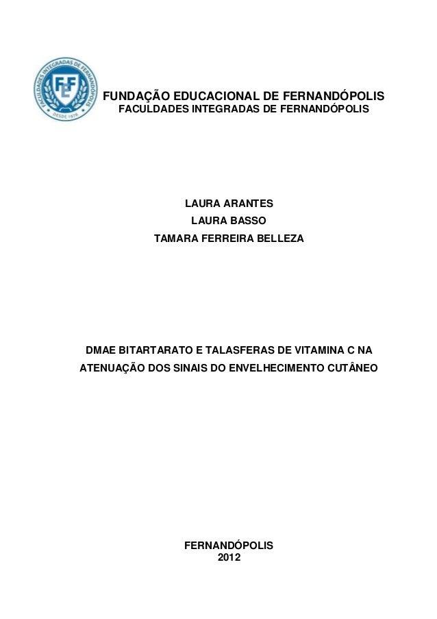 FUNDAÇÃO EDUCACIONAL DE FERNANDÓPOLIS     FACULDADES INTEGRADAS DE FERNANDÓPOLIS                LAURA ARANTES             ...