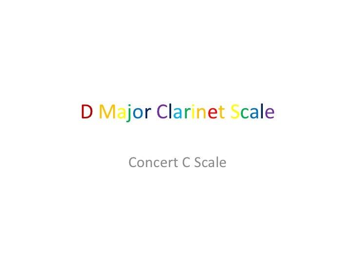 D Major Clarinet Scale     Concert C Scale