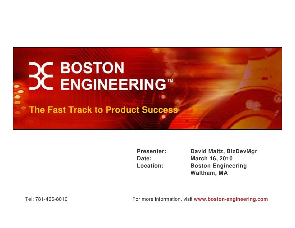 The Fast Track to Product Success                            Presenter:            David Maltz, BizDevMgr                 ...