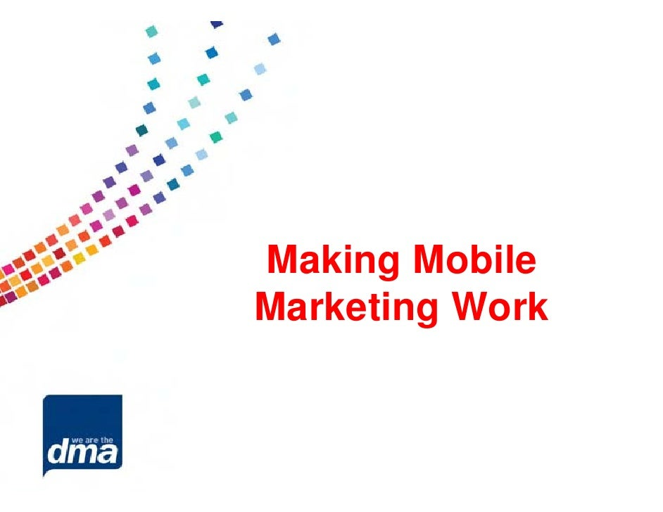 Making MobileMarketing Work