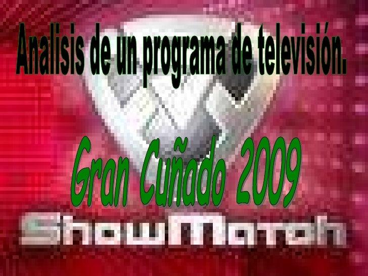 Lectura Situacional: Programa; ShowMatch Canal 13 El programa se emite de lunes a viernes a   las 22:00 hs. Conductor: Mar...
