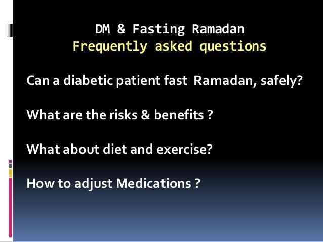 Diabetes Mellitus and Fasting Ramadan may 2015