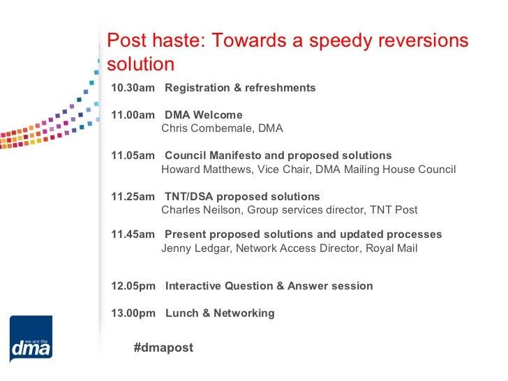 Post haste: Towards a speedy reversionssolution10.30am Registration & refreshments11.00am DMA Welcome        Chris Combema...