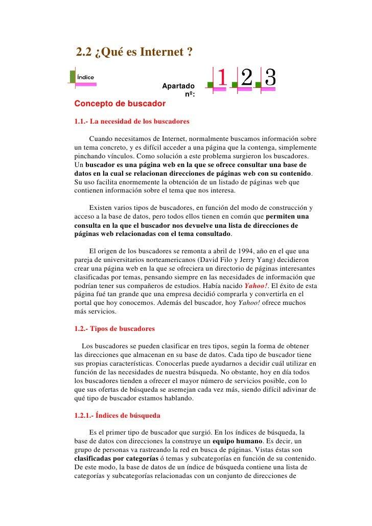 2.2 ¿Qué es Internet ?                                Apartado                                     nº: Concepto de buscado...