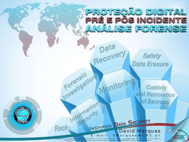 DataRecoveryCenterCompany|AllRightsReserved.CorporatePresentation2012David Marques 2012 | Todos os direitos reservados.D a...
