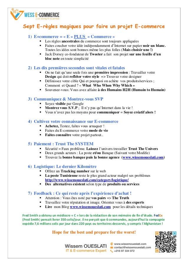 Sept E-règles magiques pour faire un projet E-commerce 1) E+commerce = « E » PLUS « Commerce »  Les règles ancestrales du...