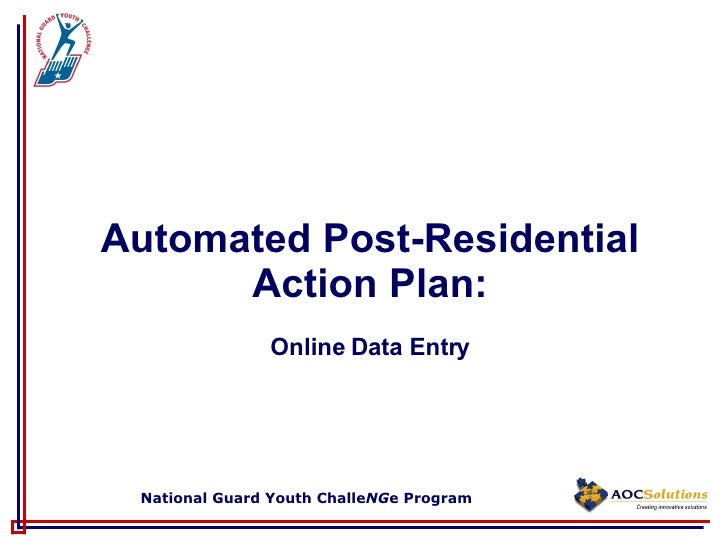 Automated Post-Residential Action Plan: Online Data Entry