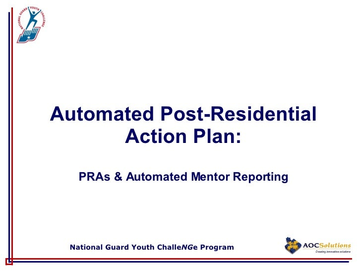 Automated Post-Residential Action Plan: PRAs & Automated Mentor Reporting